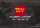 Wells Fargo Millennial Women On The Move