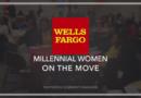 Wells Fargo Millennial Women On The Move