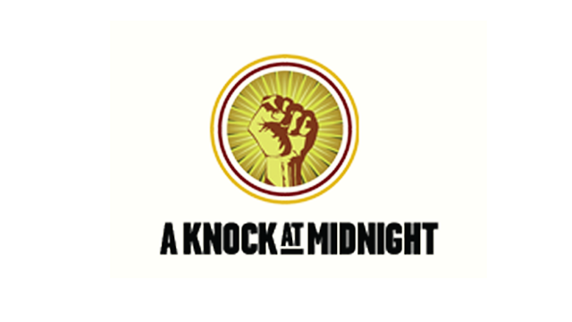 A CALL TO ACTION A KNOCK AT MIDNIGHT!