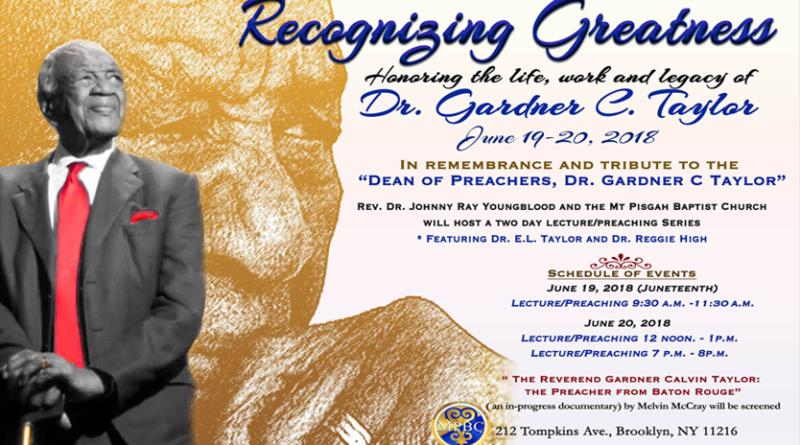 Recognizing Greatness: Dr. Gardner C. Taylor