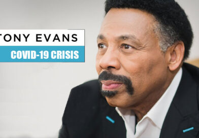 Tony Evans Shares  Video Message on How to Stay Calm in a Crisis