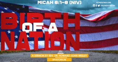 """Birth of a Nation"", Rev. Dr. Howard-John Wesley"