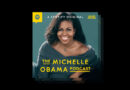 Michelle Obama to host podcast on health, relationships